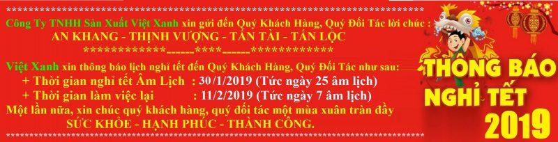 Thông báo lịch nghỉ tết âm lịch 2019 .Công ty TNHH Sản Xuất Việt Xanh gửi đến quý khách hàng và đối tác: