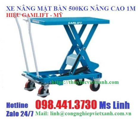 Xe nâng mặt bàn 500kg nâng cao 1m