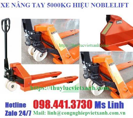 Xe nâng tay 5 tấn hiệu Noblelift